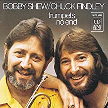 Shew, Bobby / Findley, Chuck: Trumpets No End