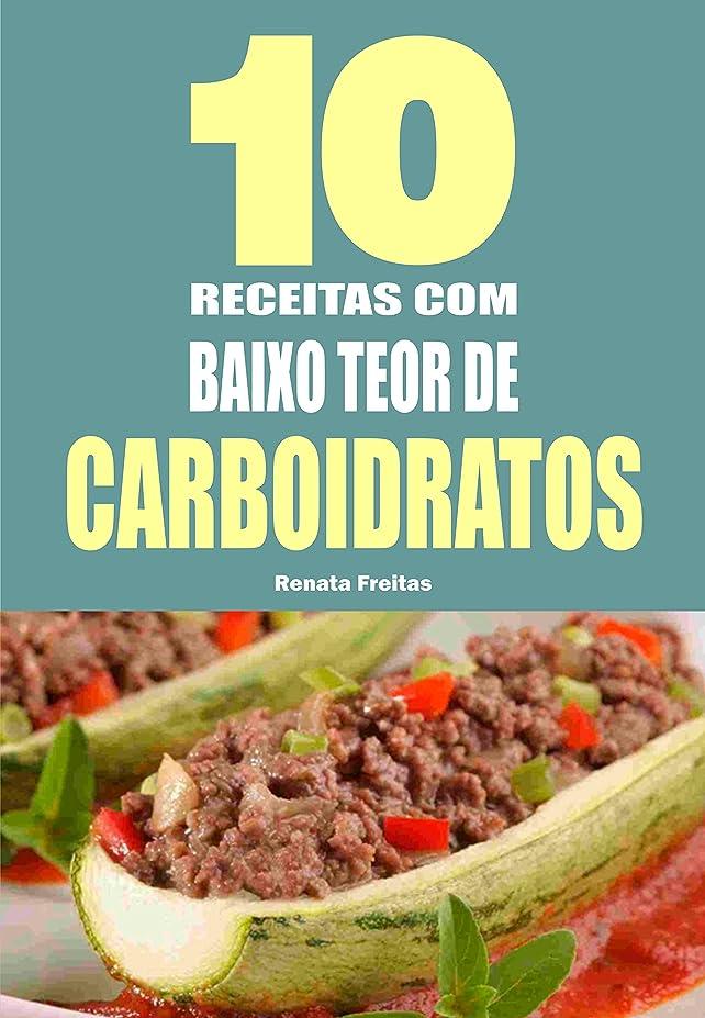 10 Receitas com baixo teor de carboidratos (Portuguese Edition)