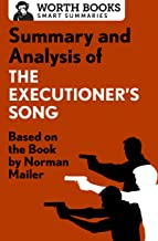 Summary and Analysis of The Executioner's Song: Based on the Book by Norman Mailer