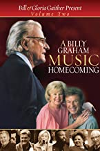 A Billy Graham Music Homecoming Volume Two