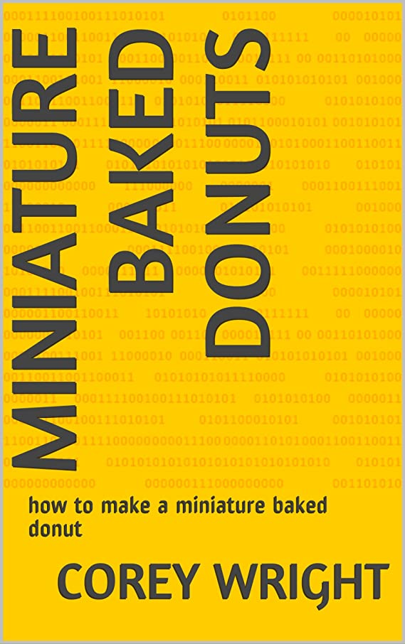 Miniature Baked Donuts: how to make a miniature baked donut (baked donut 7) (English Edition)