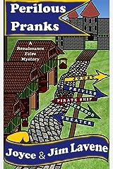 Perilous Pranks (Renaissance Faire Mystery) Kindle Edition