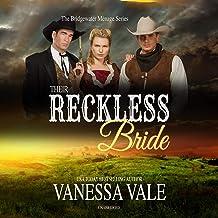 Their Reckless Bride: The Bridgewater Ménage Series, Book 12