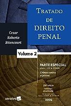 Tratado de Direito Penal - Vol. 2 - Parte especial - 20ª edição de 2020: Volume 2