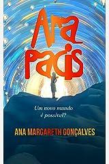 Ara Pacis: Um novo mundo é possível? eBook Kindle