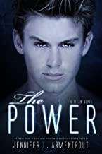 The Power: A Titan Novel (Titan Series Book 2)