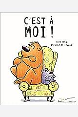 C'EST À MOI ! (Les grandes thématiques de l'enfance) (French Edition) Hardcover