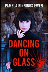 Dancing on Glass Kindle Edition