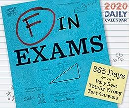 F in Exams 2020 Daily Calendar: (2020 Daily Calendar, Funny Calendar, 2020 Calendar Book)