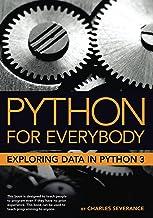Python for Everybody: Exploring Data in Python 3