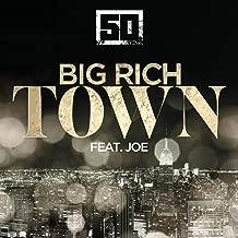 Big Rich Town [Clean]