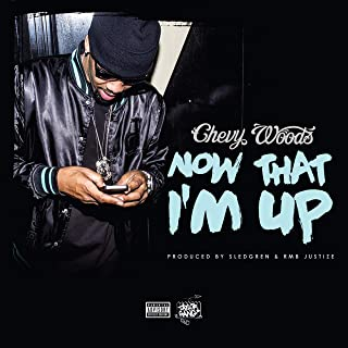 Now That I'm Up [Explicit]