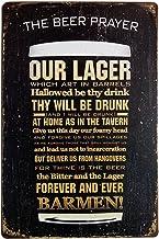 Pôster de parede ERLOOD The Beer Prayer Tin Signs Vintage Retro Metal Bar Pub 12X 8