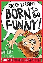 Ricky Vargas #2: Born to Be Funny!