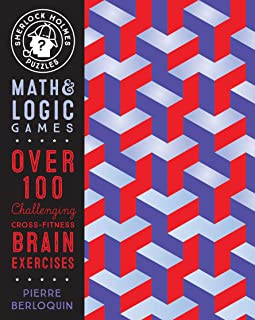 Sherlock Holmes Puzzles: Math & Logic Games: Over 100 Challenging Cross-Fitness Brain Exercises (Puzzlecraft)