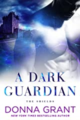 A Dark Guardian (The Shields Book 1) Kindle Edition