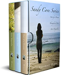 Sandy Cove Series Boxed Set ~ Books 1-3: Out of a DreamThrough the Tears Into Magnolia
