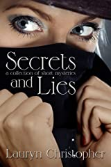 Secrets and Lies Kindle Edition