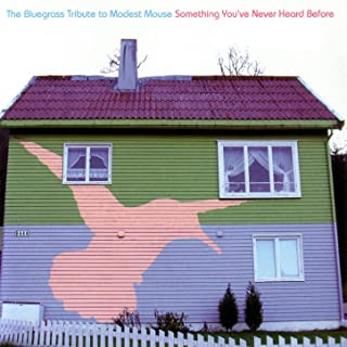 Best bluegrass tribute to modest mouse Reviews