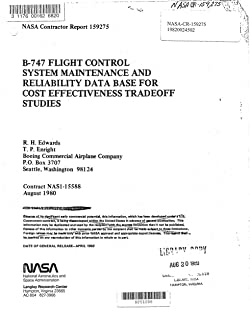 The B-747 flight control system maintenance and reliability data base for cost effectiveness tradeoff studies (English Edition)