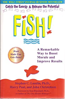 Fish! A Remarkable Way to Boost Morale and Improve Results (Signed Copy)