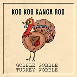 Gobble Gobble Turkey Wobble
