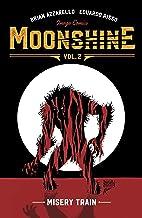 Moonshine Vol. 2: Misery Train