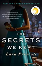 The Secrets We Kept: A novel