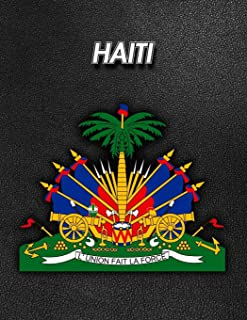 Haiti: Coat of Arms - Weekly Calendar July 2019 - December 2021 - 30 Months - 131 pages 8.5 x 11 in. - Planner - Diary - O...