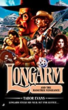 Longarm 350: Longarm and the Hangtree Vengeance (English Edition)