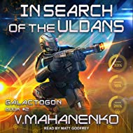 In Search of the Uldans: Galactogon Series, Book 2