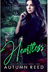Heartless: Lonely Souls Book 2 Kindle Edition