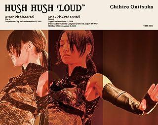 鬼束ちひろ HUSH HUSH LOUD<DVD盤>