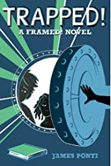 Trapped! (Framed! Book 3) Kindle Edition