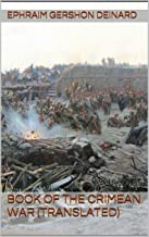 Book of the Crimean war (Translated) (English Edition)