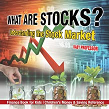 What are Stocks? Understanding the Stock Market - Finance Book for Kids | Children's Money & Saving Reference
