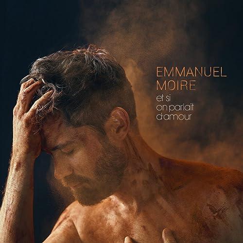 Amazon.com: Et si on parlait damour: Emmanuel Moire: MP3 ...