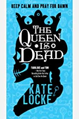 The Queen Is Dead: Book 2 of the Immortal Empire Kindle Edition