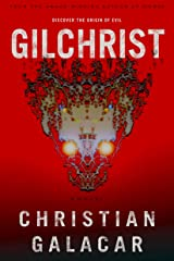 Gilchrist: A Novel of Horror and Suspense Kindle Edition