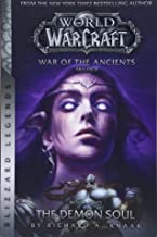 WarCraft: War of The Ancients Book Two: The Demon Soul (Warcraft: Blizzard Legends)