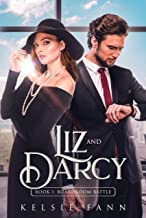 Liz and Darcy 1, Boardroom Battle: A Pride and Prejudice Clean Romance