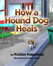 How a Hound Dog Heals