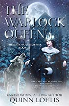 The Warlock Queen: Book 13 of the Grey Wolves Series