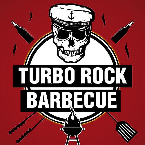 Turbo Rock Barbecue [Explicit]