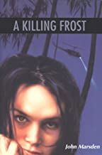 A Killing Frost (Tomorrow Book 3)
