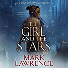 The Girl and the Stars: The Book of the Ice, Book 1