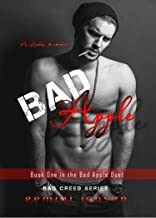 Bad Apple: Book One in the Bad Apple Duet (Bad Creed 1)