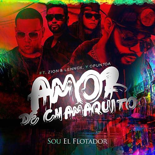 Amor De Chamaquito (feat.