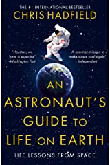 An Astronaut's Guide to Life on Earth Kindle Edition