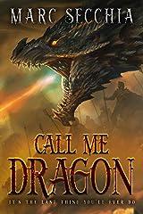 Call me Dragon (Dragon Fires Rising Book 1) Kindle Edition